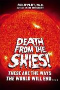 Death from the Skies! 0 9780670019977 0670019976