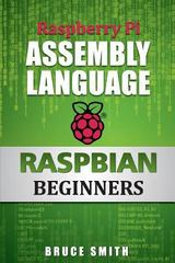 Raspberry Pi Assembly Language RASPBIAN Beginners 2nd Edition 9781492135289 1492135283