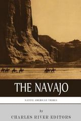 Native American Tribes: the History and Culture of the Navajo 0 9781492195221 1492195227