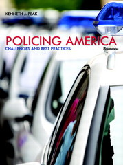 Policing America 8th Edition 9780133495652 0133495655