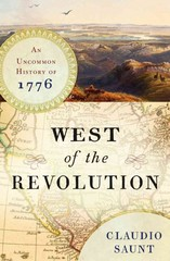 West of the Revolution 1st Edition 9780393240207 0393240207