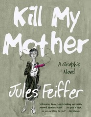 Kill My Mother 1st Edition 9780871403148 0871403145