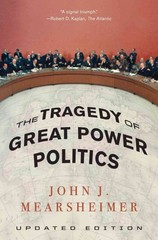 The Tragedy of Great Power Politics 1st Edition 9780393349276 0393349276