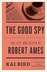 The Good Spy 1st Edition 9780307889751 0307889750