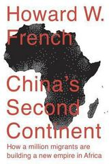 China's Second Continent 1st Edition 9780307956989 0307956989