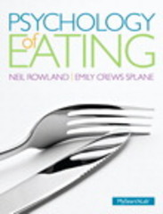 Psychology of Eating 1st Edition 9780205852635 0205852637