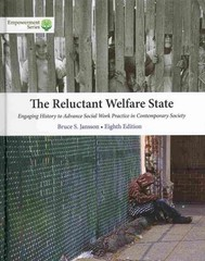 Brooks/Cole Empowerment Series: The Reluctant Welfare State (Book Only) 8th Edition 9781285746944 1285746945