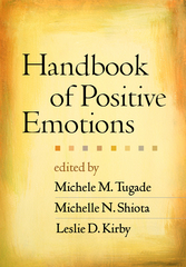 Handbook of Positive Emotions 1st Edition 9781462513970 1462513972
