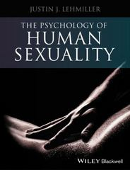The Psychology of Human Sexuality 1st Edition 9781118351215 1118351215