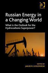 Russian Energy in a Changing World 1st Edition 9781317060376 1317060377