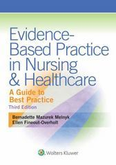 Evidence-Based Practice in Nursing & Healthcare 3rd Edition 9781451190946 1451190948