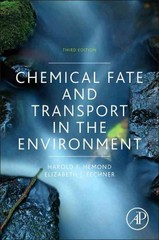 Chemical Fate and Transport in the Environment 3rd Edition 9780123982568 0123982561