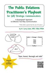 The Public Relations Practitioner's Playbook for (all) Strategic Communicators 1st Edition 9781491804544 1491804548