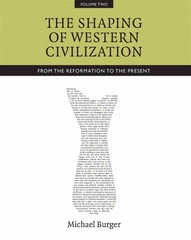 The Shaping of Western Civilization 1st Edition 9781442607590 1442607599