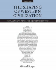 The Shaping of Western Civilization 1st Edition 9781442607569 1442607564