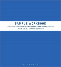 Sample Workbook to Accompany Professional Sewing Techniques for Designers 2nd Edition 9781609018801 160901880X