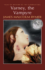 Varney, the Vampyre 1st Edition 9781848705197 1848705190