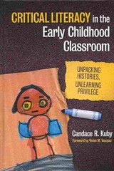 Critical Literacy in the Early Childhood Classroom 1st Edition 9780807754702 0807754706