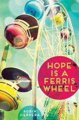 Hope Is a Ferris Wheel 1st Edition 9781419710391 1419710397