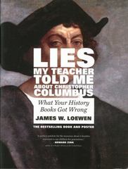 Lies My Teacher Told Me about Christopher Columbus 2nd Edition 9781595589859 1595589856