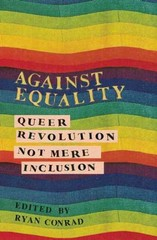 Against Equality 1st Edition 9781849351843 1849351848