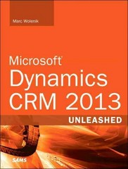 Microsoft Dynamics CRM 2013 Unleashed 1st Edition 9780672337031 0672337037