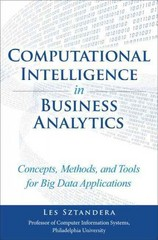 Computational Intelligence in Business Analytics 1st Edition 9780133552089 013355208X