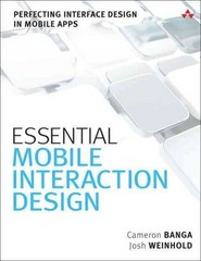Essential Mobile Interaction Design 1st Edition 9780321961570 0321961579