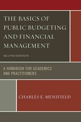 The Basics of Public Budgeting and Financial Management Updates 2nd Edition 9780761861423 0761861424