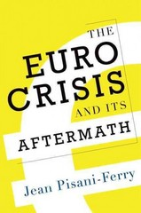 The Euro Crisis and Its Aftermath 1st Edition 9780199993338 0199993335