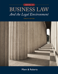 Essentials of Business Law and the Legal Environment 12th Edition 9781305075436 1305075439
