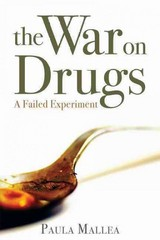 The War on Drugs 1st Edition 9781459722897 1459722892