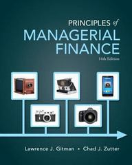 Principles of Managerial Finance 14th Edition 9780133508062 0133508064