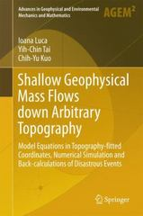 Shallow Geophysical Mass Flows down Arbitrary Topography 1st Edition 9783319026275 3319026275