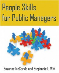 People Skills for Public Managers 1st Edition 9780765643513 0765643510