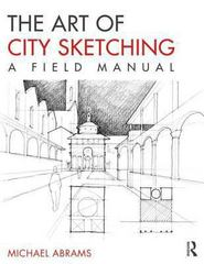The Art of City Sketching 1st Edition 9780415817813 0415817811