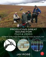 Producing Great Sound for Film and Video 4th Edition 9780415722070 0415722071