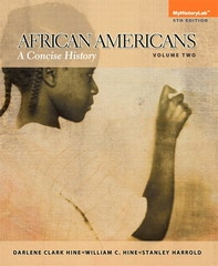 African Americans: A Concise History, Volume 2 Plus NEW MyHistoryLab with eText Access Card Package 5th edition 9780205971251 0205971253