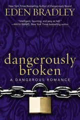 Dangerously Broken 1st Edition 9780425269992 042526999X