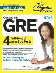 Cracking the GRE with 4 Practice Tests, 2015 Edition 1st Edition 9780804124683 080412468X