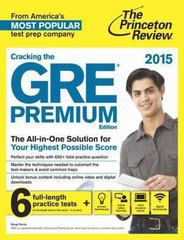 Cracking the GRE Premium Edition with 6 Practice Tests, 2015 1st Edition 9780804124706 0804124701