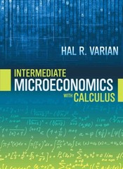 Intermediate Microeconomics with Calculus 9th Edition 9780393923940 0393923940