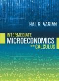 Intermediate Microeconomics with Calculus