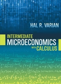Intermediate Microeconomics with Calculus 9th Edition 9780393123982 0393123987