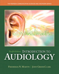 Introduction to Audiology 12th Edition 9780133491463 0133491463