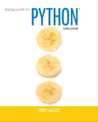 Starting Out with Python 3rd Edition 9780133582734 0133582736