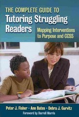 The Complete Guide to Tutoring Struggling Readers 1st Edition 9780807754948 0807754943
