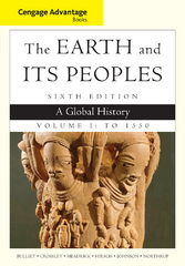 Cengage Advantage Books: The Earth and Its Peoples 6th Edition 9781285445670 1285445678