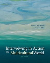 Interviewing in Action in a Multicultural World (with CourseMate Printed Access Card) 5th Edition 9781285751085 1285751086