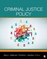 Criminal Justice Policy 1st Edition 9781452242248 1452242240